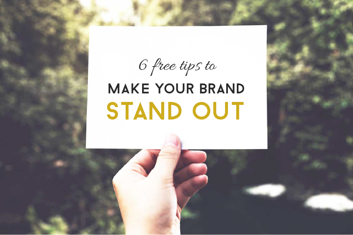 free tips to make your brand stand out